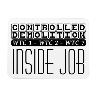 Controlled Demolition WTC Building 7 Inside Job Rectangular Photo Magnet
