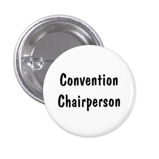 Convention Chairperson Pinback Button
