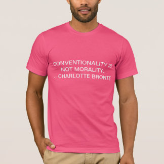 conventionality T-Shirt