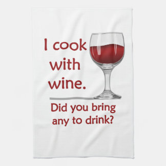 Cook with Wine Funny Kitchen Towel
