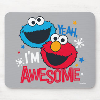 Cookie Monster & Elmo | Yeah, I'm Awesome Mouse Pad