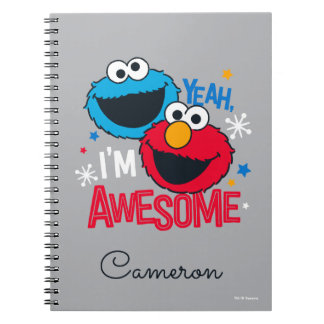 Cookie Monster & Elmo   Yeah, I'm Awesome Notebooks