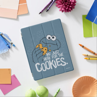 Cookie Monster | Me Just Here for the Cookies iPad Cover