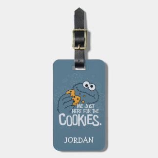 Cookie Monster | Me Just Here for the Cookies Luggage Tag