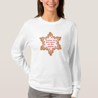 Cookies are the reason for the season T-Shirt