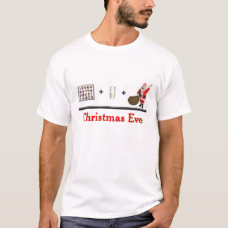 Cookies Milk Santa = Christmas Eve T-Shirt