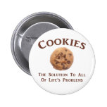 Cookies solve Problems 6 Cm Round Badge