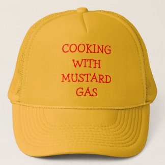 cooking with mustard gas trucker hat