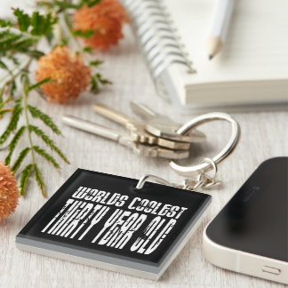 Cool 30th Birthdays Worlds Coolest Thirty Year Single-Sided Square Acrylic Key Ring