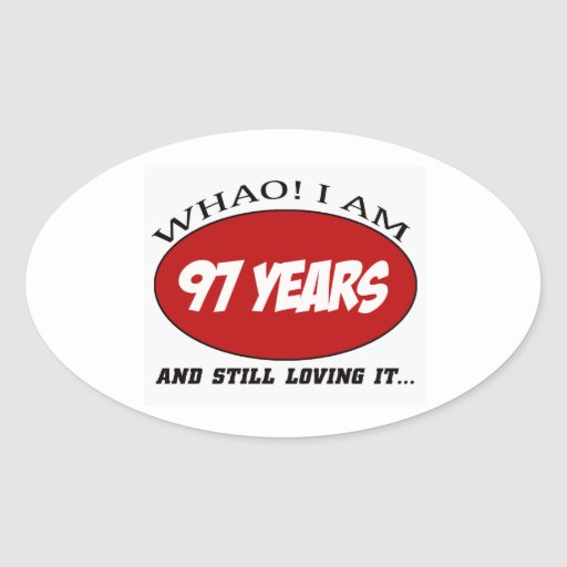cool 97 years old birthday designs oval stickers