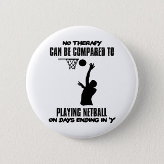 cool and trending netball DESIGNS 6 Cm Round Badge