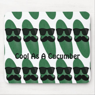 Cool As A Cucumber Mouse Pad