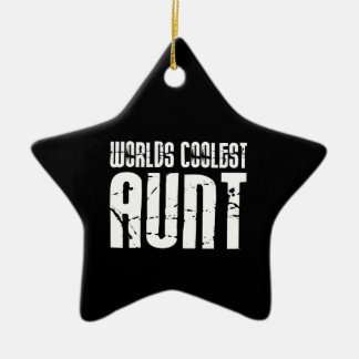Cool Aunty Aunts Aunties : Worlds Coolest Aunt Ceramic Ornament