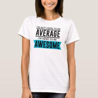 Cool Awesome Fabulous T-Shirt