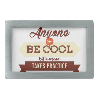 Cool & Awesome Practice Makes Perfect Belt Buckle