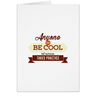 Cool & Awesome Practice Makes Perfect Card