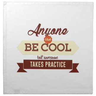 Cool & Awesome Practice Makes Perfect Napkin