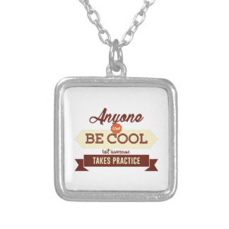Cool & Awesome Practice Makes Perfect Silver Plated Necklace