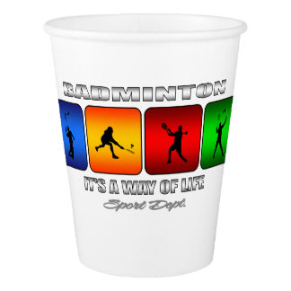 Cool Badminton It Is A Way Of Life Paper Cup