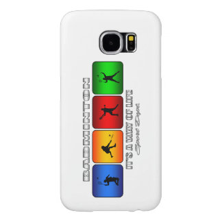 Cool Badminton It Is A Way Of Life Samsung Galaxy S6 Cases