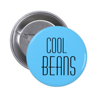 cool beans 6 cm round badge