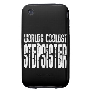 Cool Birthdays Parties Coolest Stepsister iPhone 3 Tough Cases