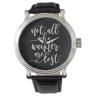 Cool black and white inspirational travel slogan watch
