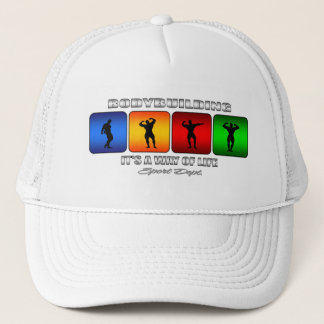 Cool Bodybuilding It Is A Way Of Life Trucker Hat