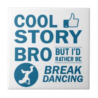 Cool break dancing designs ceramic tile