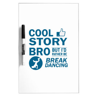 Cool break dancing designs dry erase board