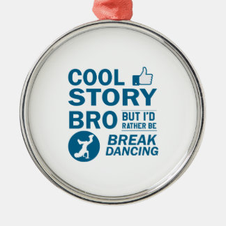 Cool break dancing designs Silver-Colored round decoration