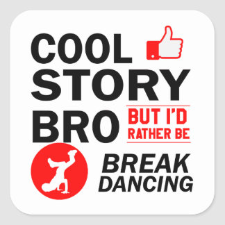 Cool break dancing designs square sticker