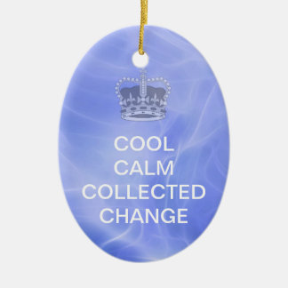 Cool Calm Collected Change Ornaments