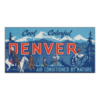 Cool Colorful Denver Air Conditioned By Nature, Vi Poster