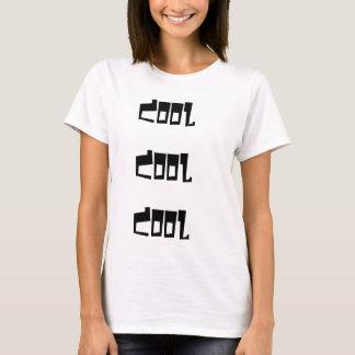 """""""""""Cool Cool Cool"""" T-Shirt"""