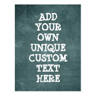 Cool Custom Rugged Rough look 'Add your own text' Postcard