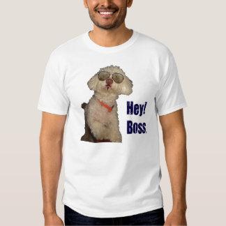 "cool dog says ""hey boss!"" shirts"