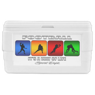 Cool Football It Is A Way Of Life Ice Chest