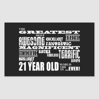 Cool Fun 21st Birthday Party Greatest 21 Year Old Rectangular Sticker