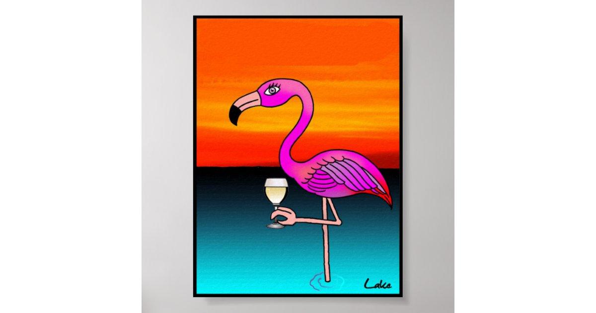 Cool Fun Wine Drinking Flamingo Poster Zazzle Com Au
