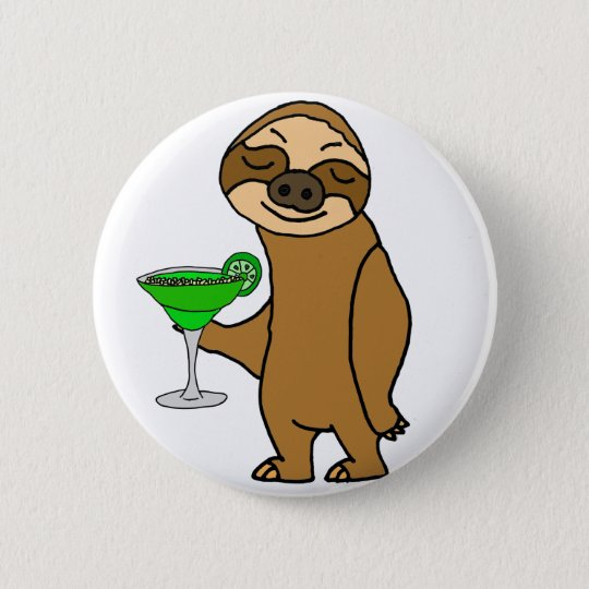 Cool Funky Sloth Drinking Margarita Cartoon 6 Cm Round Badge