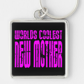 Cool Gifts for New Moms Pink Coolest New Mother Key Chains