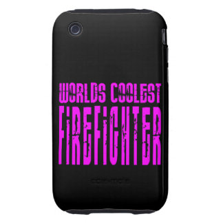 Cool Girl Firefighters Worlds Coolest Firefighter iPhone 3 Tough Case