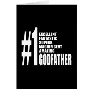 Cool Godfathers : Number One Godfather Greeting Card