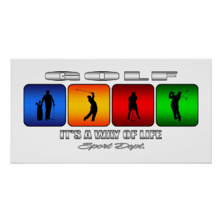 Cool Golf It Is A Way Of Life Poster