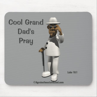 Cool Grand Dad's Pray Mouse Pad