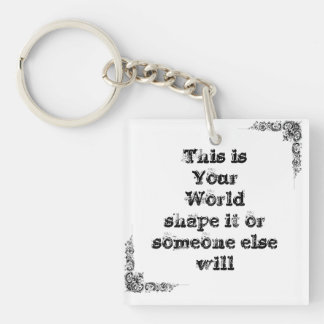 Cool great simple wisdom philosophy tao sentence Double-Sided square acrylic key ring