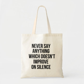 Cool great simple wisdom philosophy tao sentence tote bag
