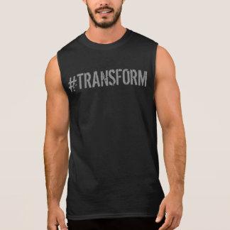Cool Gym Motivational TRANSFORM Sleeveless Shirt