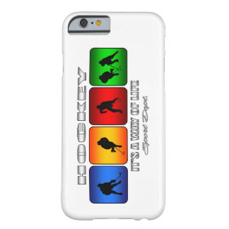 Cool Hockey It Is A Way Of Life Barely There iPhone 6 Case